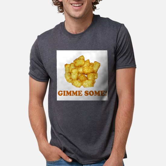 Gimme Some (of your tots)! Ash Grey T-Shirt