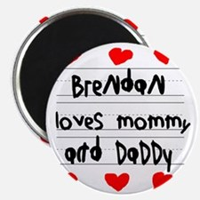 Brendan Loves Mommy and Daddy Magnet
