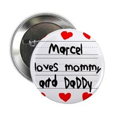 """Marcel Loves Mommy and Daddy 2.25"""" Button"""