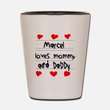 Marcel Loves Mommy and Daddy Shot Glass