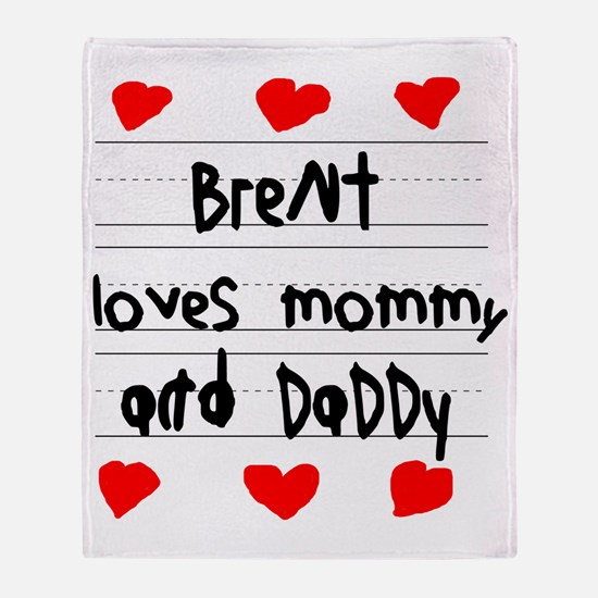 Brent Loves Mommy and Daddy Throw Blanket