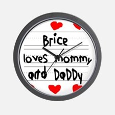 Brice Loves Mommy and Daddy Wall Clock