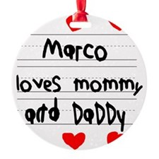 Marco Loves Mommy and Daddy Ornament