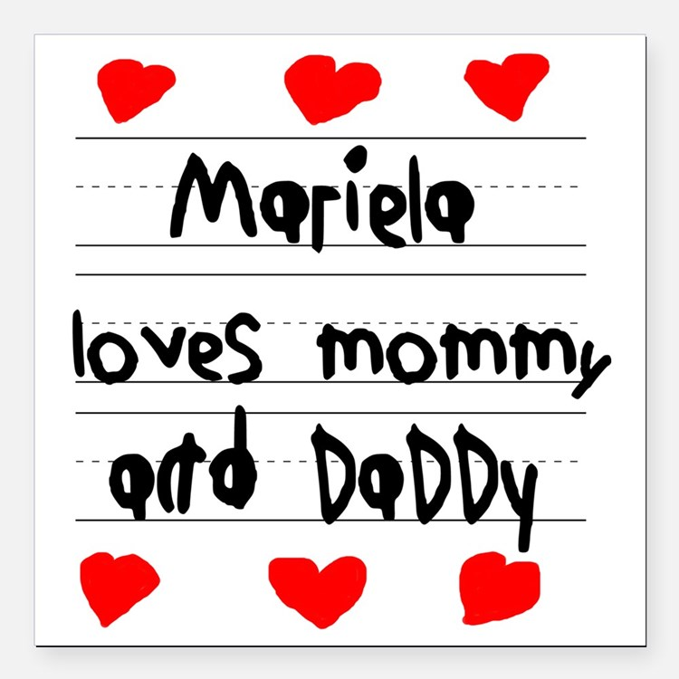 """Mariela Loves Mommy and  Square Car Magnet 3"""" x 3"""""""