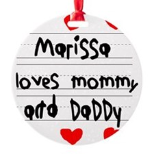 Marissa Loves Mommy and Daddy Ornament