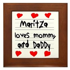 Maritza Loves Mommy and Daddy Framed Tile