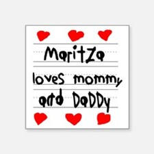 """Maritza Loves Mommy and Dad Square Sticker 3"""" x 3"""""""