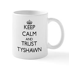 Keep Calm and TRUST Tyshawn Mugs