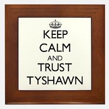 Keep Calm and TRUST Tyshawn Framed Tile