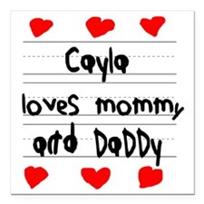 """Cayla Loves Mommy and Da Square Car Magnet 3"""" x 3"""""""