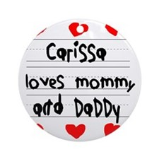 Carissa Loves Mommy and Daddy Round Ornament