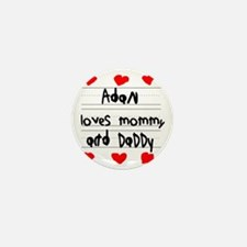Adan Loves Mommy and Daddy Mini Button