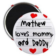 Mathew Loves Mommy and Daddy Magnet