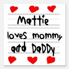 "Mattie Loves Mommy and D Square Car Magnet 3"" x 3"""
