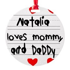 Natalia Loves Mommy and Daddy Ornament
