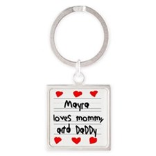 Mayra Loves Mommy and Daddy Square Keychain