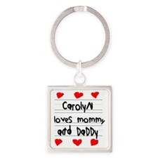 Carolyn Loves Mommy and Daddy Square Keychain