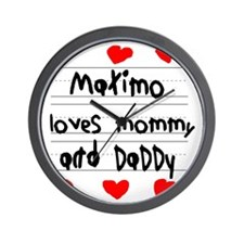Maximo Loves Mommy and Daddy Wall Clock