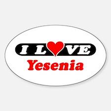 I Love Yesenia Oval Decal