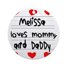 Melissa Loves Mommy and Daddy Round Ornament