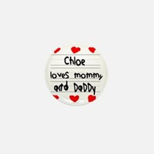 Chloe Loves Mommy and Daddy Mini Button