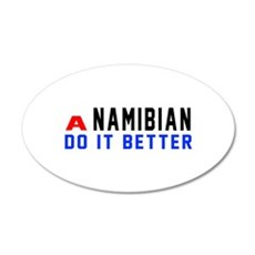 Namibian It Better Designs Wall Decal
