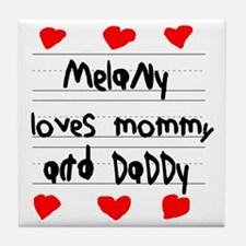 Melany Loves Mommy and Daddy Tile Coaster
