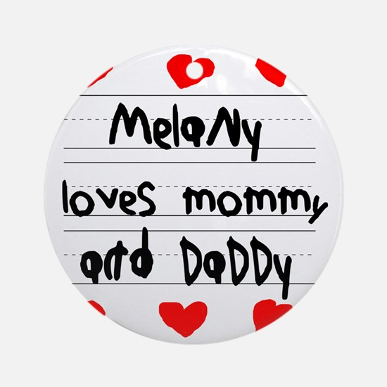 Melany Loves Mommy and Daddy Round Ornament