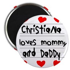 Christiana Loves Mommy and Daddy Magnet