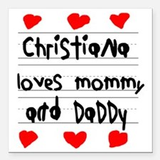 "Christiana Loves Mommy a Square Car Magnet 3"" x 3"""