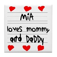 Mia Loves Mommy and Daddy Tile Coaster