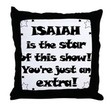 Isaiah is the star Throw Pillow