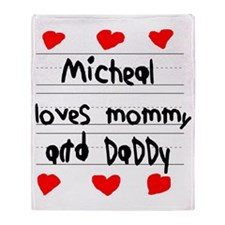 Micheal Loves Mommy and Daddy Throw Blanket