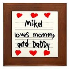 Mikel Loves Mommy and Daddy Framed Tile