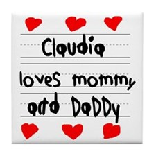 Claudia Loves Mommy and Daddy Tile Coaster