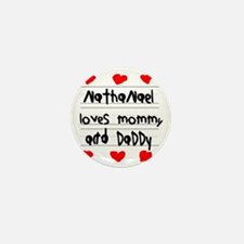 Nathanael Loves Mommy and Daddy Mini Button