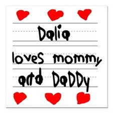 "Dalia Loves Mommy and Da Square Car Magnet 3"" x 3"""
