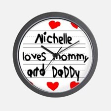 Nichelle Loves Mommy and Daddy Wall Clock