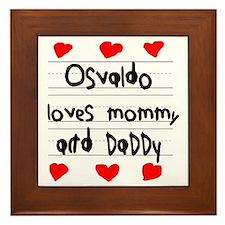 Osvaldo Loves Mommy and Daddy Framed Tile