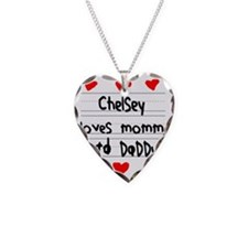 Chelsey Loves Mommy and Daddy Necklace