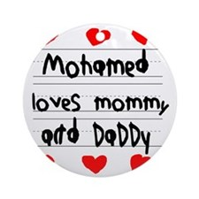 Mohamed Loves Mommy and Daddy Round Ornament