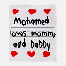 Mohamed Loves Mommy and Daddy Throw Blanket