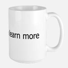 Click Here To Learn More! Large Mug
