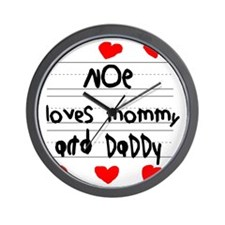 Noe Loves Mommy and Daddy Wall Clock