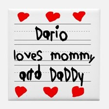 Dario Loves Mommy and Daddy Tile Coaster