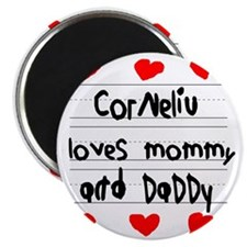 Corneliu Loves Mommy and Daddy Magnet
