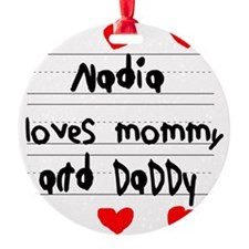 Nadia Loves Mommy and Daddy Ornament