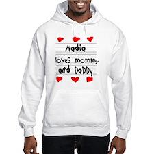 Nadia Loves Mommy and Daddy Hoodie Sweatshirt