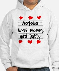 Natalya Loves Mommy and Daddy Hoodie Sweatshirt