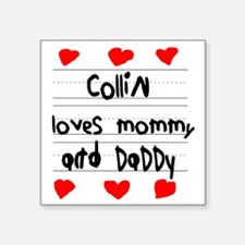"Collin Loves Mommy and Dadd Square Sticker 3"" x 3"""